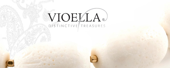 Vioella distinctive treasures