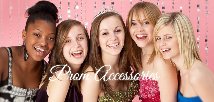 5 Prom Accessories You Definitely Should Consider