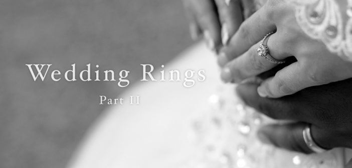 Buying a Wedding Ring? Part II