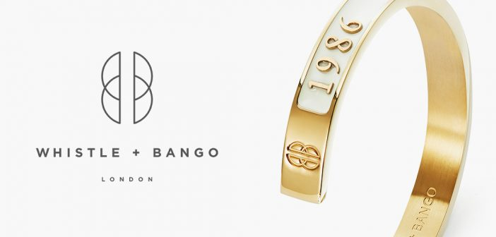 New Power for Personalised Jewellery Brand Whistle + Bango